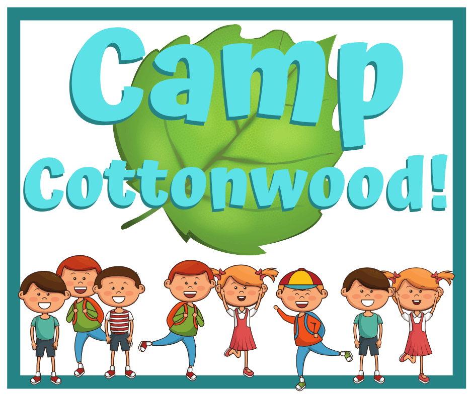 Camp Cottonwood!